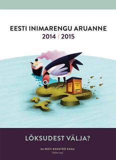 Lõksudest välja? Eesti inimarengu aruanne 2015