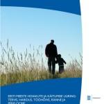 Eesti meeste hoiakute ja käitumise uuring: tervis, haridus, tööhõive, ränne ja pereloome : lõppraport : jaanuar 2015