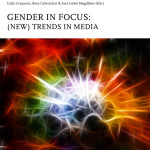 Gender in focus: (new) trends in media