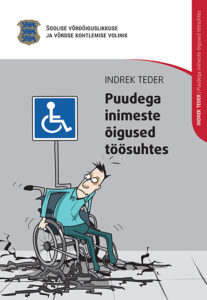 puudega_inimeste_oigused_toosuhtes