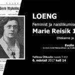 """6. märtsil loeng """"feminist ja naisliikumise juht Marie Reisik 130"""""""