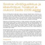 Sooline võrdõiguslikkus ja ebavõrdsus : hoiakud ja olukord Eestis 2009. aastal
