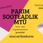 Parim sooteadlik MTÜ 2018