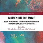 "9. novembril kell 13:00 raamatuesitlus ""Women on the Move: Body, Memory and Femininity in Present-Day Transnational Diasporic Writing"""