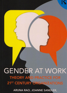 Gender at work : theory and practice for 21st century organizations