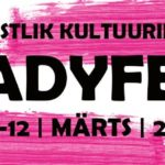 8.-12. märts : Ladyfest 2017