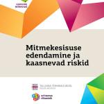 Mitmekesisuse edendamine ja kaasnevad riskid